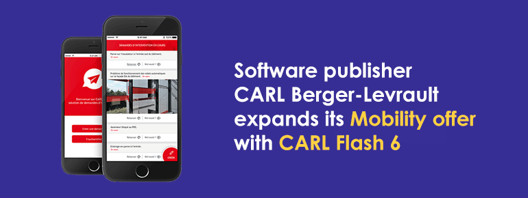 Software publisher CARL Berger-Levrault expands its Mobility offer with CARL Flash 6